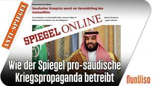 Wie der Spiegel pro-saudische Kriegspropaganda betreibt