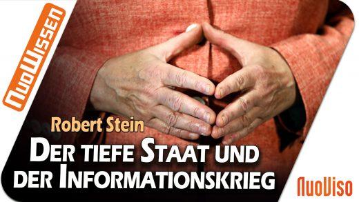 Der tiefe Staat und der Informationskrieg – Robert Stein