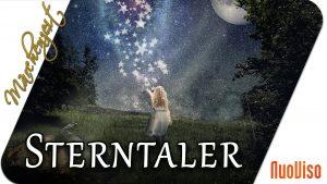 Die Sterntaler. Warum der Zauber hilft