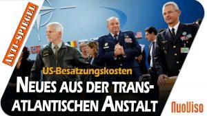 Besatzungskosten und finanzielle Forderungen der USA: Neues aus der transatlantischen Anstalt
