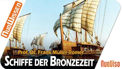 Handelsschifffahrt in der Bronzezeit im Mittelmeer – Prof. Dr. Frank Müller-Römer