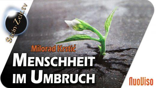 Menschheit im Umbruch – Milorad Krstic bei SteinZeit