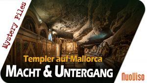 Macht und Untergang der Templer auf Mallorca – Mystery Files #15