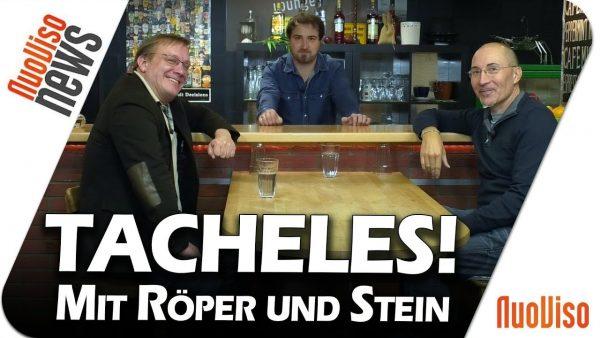 TACHELES! Mit Röper und Stein – NuoViso News #79