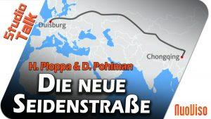 Die neue Seidenstraße – Hermann Ploppa & Dirk Pohlmann im NuoViso Talk
