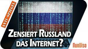 Zensiert Russland das Internet?
