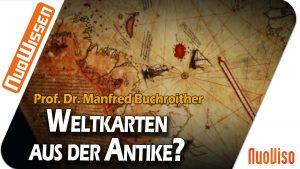 Weltkarten aus der Antike? – Prof. Dr. Manfred Buchroithner