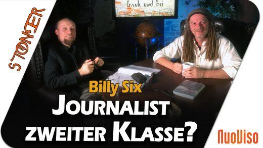 Journalist zweiter Klasse? Billy Six im Gespräch mit Frank Stoner