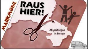 Raus hier! Abspaltungen in Europa