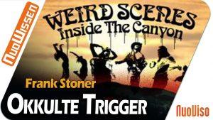 Okkulte Trigger in der Popkultur – Frank Stoner