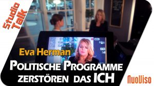 Politische Programme zerstören das ICH – Eva Herman im NuoViso Talk
