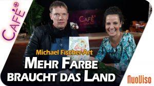 Mehr Farbe braucht das Land – Michael Fischer-Art bei CaféPlus