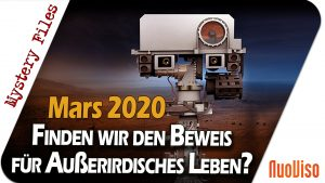 Mars 2020 – Kommt der Beweis für Außerirdisches Leben?