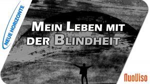 Blind sein mit Lebensfreude – Dietmar Lehmann