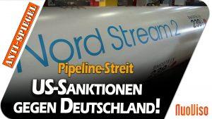 US-Sanktionen gegen Deutschland! – Wie geht es weiter mit der Pipeline?