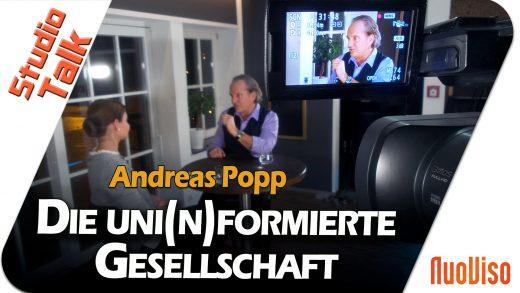 Die uni(n)formierte Gesellschaft – Andreas Popp im NuoViso Talk
