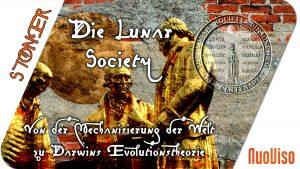 Die Lunar Society – Von der Mechanisierung der Welt zu Darwins Evolutionstheorie