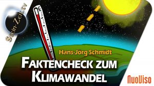 Der CO2-Faktencheck zum Klimawandel – Hans-Jörg Schmidt