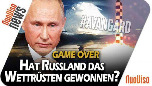 #Avangard – Hat Russland das Wettrüsten gewonnen? – NuoViso News #85