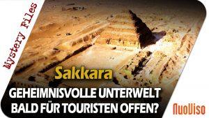 Die Stufenpyramide von Sakkara und ihre Unterwelt – Mystery Files #18
