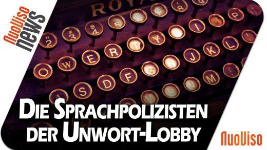 Die Sprachpolizisten der Unwort-Lobby – NuoViso News #87