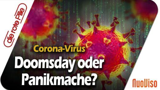 Corona-Virus: Doomsday oder Panikmache?