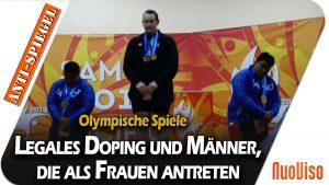 Legales Doping und Männer, die als Frauen antreten