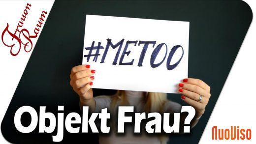 Besetzungscouch, MeToo, Objekt Frau?