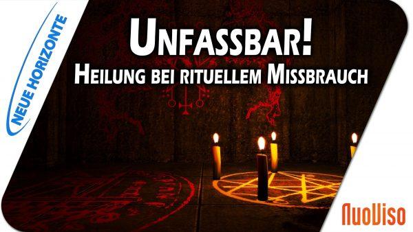 Unfassbar! – Weg der Heilung aus rituellem Missbrauch – Sandra Rasch