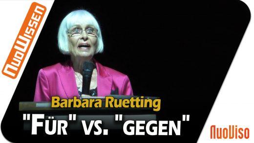 """""""Für"""" vs. """"gegen"""" – Barbara Ruetting"""