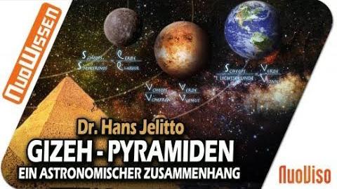 Die Gizeh-Pyramiden und ein neuer astronomischer Zusammenhang (Dr. Hans Jelitto)