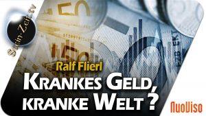 Krankes Geld, kranke Welt? – Ralf Flierl bei SteinZeit