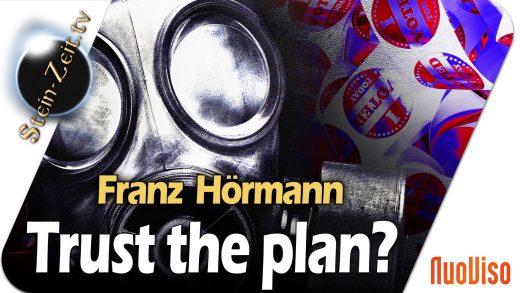 Trust the plan? – Franz Hörmann bei SteinZeit
