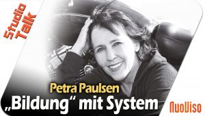 """Bildung"" mit System – Petra Paulsen im NuoViso Talk"