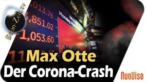 Virus-Crash hat die Märkte normalisiert  – Max Otte bei SteinZeit