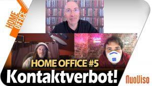 Kontaktverbot – Home Office #5