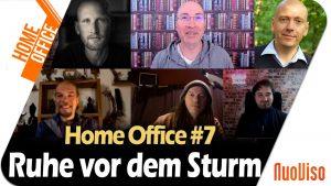 Ruhe vor dem Sturm – Home Office #7