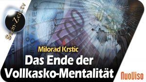 Am Ende der Vollkasko-Mentalität – Milorad Krstic bei SteinZeit