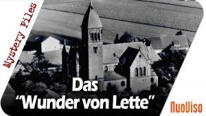 """Das """"Wunder von Lette"""": Paranormales vor der eigenen Haustür im Münsterland? – Mystery Files #26"""