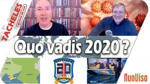 Quo vadis 2020? – Tacheles #28