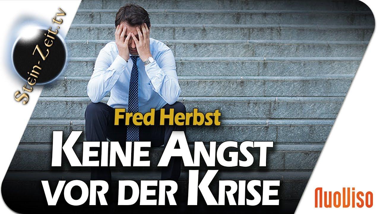 Keine Angst vor der Krise – Fred Herbst bei SteinZeit