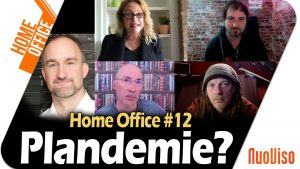 Plandemie? – Home Office #12