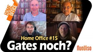 Gates noch? – Home Office #15