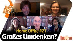 Großes Umdenken? – Home Office #21