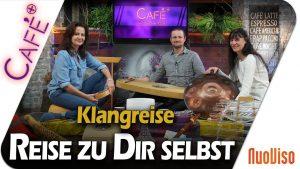Klangreise – Reise zu dir selbst – Manuela-Ina Krirchberger und Thomas Plum