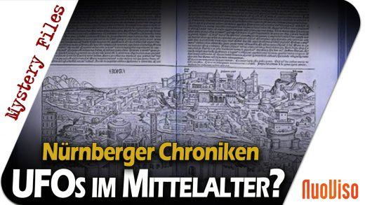 Ein UFO 1034 über Deutschland? Das Rätsel der Nürnberger Chronik und UFOs im Mittelalter