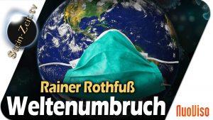 Weltenumbruch – Rainer Rothfuß