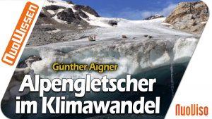 Die Alpengletscher im Klimawandel: Status quo