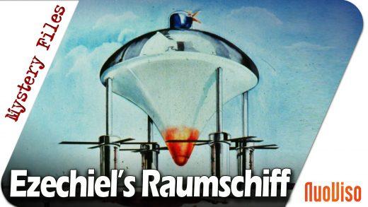 Das Raumschiff des Ezechiel und seine Geschichte vor der Prä-Astronautik