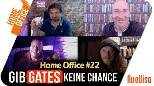 Gib GATES keine Chance – Home Office #22